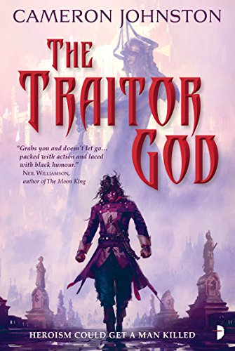 The Traitor God: The Age of Tyranny Book I por Cameron Johnston