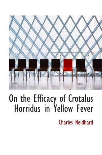 On the Efficacy of Crotalus Horridus in Yellow Fever
