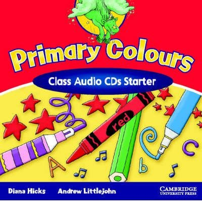 [(Primary Colours Class Audio CDs Starter)] [Author: Diana Hicks] published on (May, 2002)
