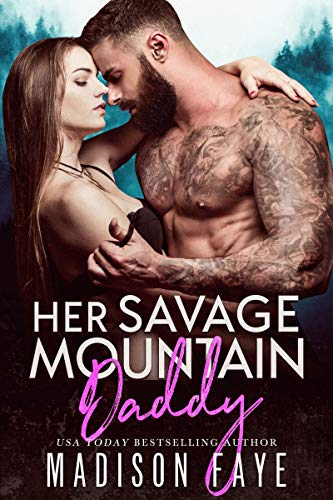 Her Savage Mountain Daddy (Blackthorn Mountain Men Book 9) (English Edition)