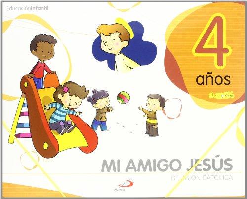 Proyecto Javerím, religión católica, Mi amigo Jesús, Educación Infantil, 4 años: Libro del alumno. (3 cuadernos de 32 páginas) - 9788428535878