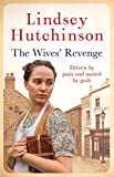 The Wives' Revenge: A gritty saga of triumph...