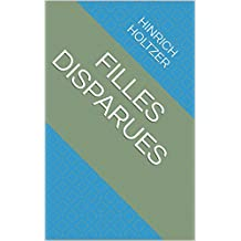 filles disparues (French Edition)