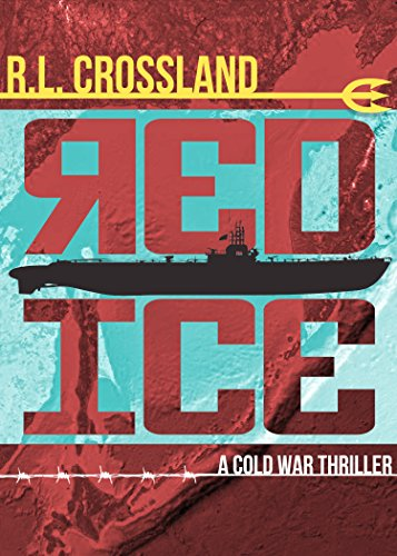 red-ice-a-cold-war-thriller-english-edition