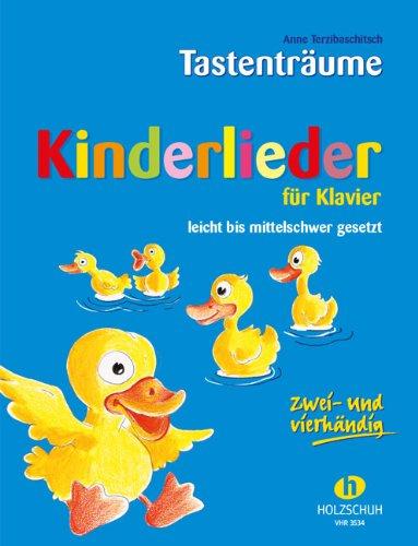 KINDERLIEDER für Klavier inkl. praktischer Notenklammer - 75 beliebte Kinder- und Volkslieder leicht bis mittelschwer gesetzt, teilweise auch für Klavier zu 4 Händen (Tastenträume) (broschiert) von Anne Terzibaschitsch (Noten/Sheetmusic)