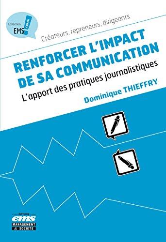 Renforcer l'impact de sa communication: L'apport des pratiques journalistiques (EMS Coach)
