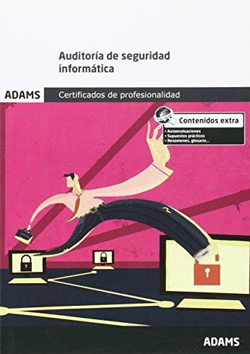 Auditoría de seguridad informática: certificado de profesionalidad de seguridad informática
