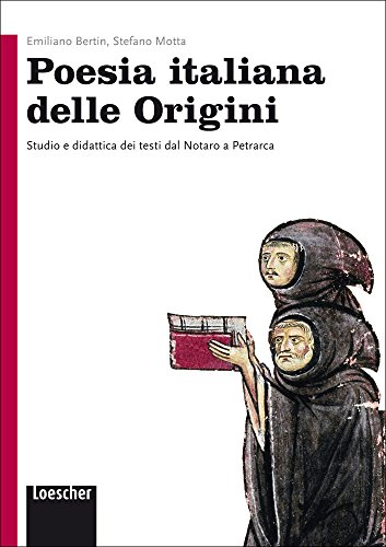 Poesia italiana delle origini. Per le Scuole superiori. Con e-book. Con espansione online