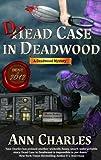 Dead Case in Deadwood (Deadwood Humorous Mystery Book 3) (English Edition)