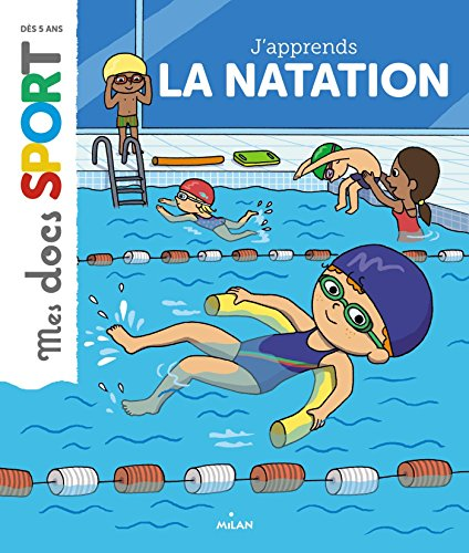 J'apprends la natation / texte d'Emmanuelle Ousset   Ousset, Emmanuelle. Auteur