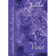 Violet (Lavender Blues)