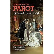 Le noyé du Grand Canal (Les enquêtes de Nicolas le Floch, n°8)