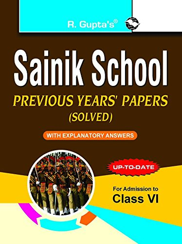 Sainik School: Previous Years Papers with Explanatory Answers (Solved for Class VI)