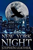 New York Night: The 7th Jack Nightingale Supernatural Thriller by Stephen Leather