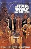 Star Wars: Journey to Star Wars: The Force Awakens - Shattered Empire (Star Wars (Marvel))