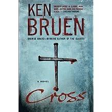 Cross: A Novel (Jack Taylor Series) by Ken Bruen (2009-03-31)