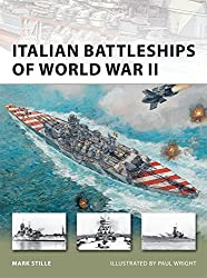 Italian Battleships of World War II (New Vanguard) by Mark Stille (2011-08-23)