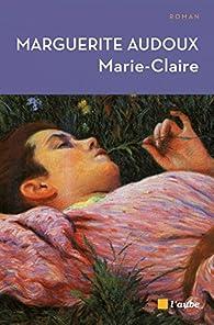 Marie-Claire par Marguerite Audoux