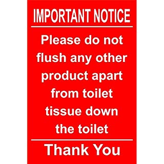 Hygiene catering Important notices please do not flush any other product apart from toilet tissue down the toilet thank you safety sign - Self adhesive sticker 100mm x 150mm