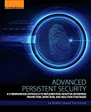 Advanced Persistent Security: A Cyberwarfare Approach to Implementing Adaptive Enterprise Protection, Detection, and Reaction Strategies