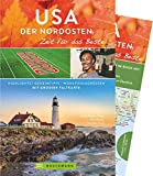 Bruckmann Reiseführer USA der Nordosten: Zeit für das Beste. Highlights, Geheimtipps, Wohlfühladressen. Inklusive Faltkarte zum Herausnehmen.