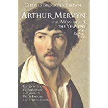 Arthur Mervyn; or, Memoirs of the Year 1793: With Related Texts (Hackett Classics) by Charles Brockden Brown (2008-03-15)