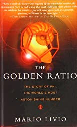 The Golden Ratio: The Story of Phi, the World's Most Astonishing Number by Mario Livio (2008-06-05)