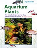 Aquaguide Aquarium Plants (The Aquamaster)