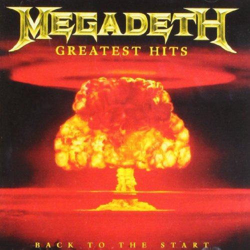 Megadeth: Greatest Hits: Back to the Start (Audio CD)