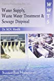 Water Supply, Waste Water Treatment & Sewage Disposal