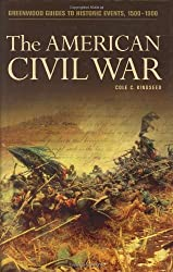 The American Civil War (Greenwood Guides to Historic Events 1500-1900)