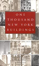 One Thousand New York Buildings: First Paperback Edition