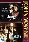 Pittsburgh / Dakota - John Wayne [Import anglais]