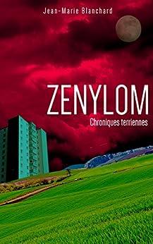 Zenylom: Chroniques terriennes par [Blanchard, Jean-Marie]