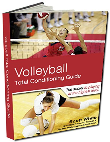 Volleyball Total Conditioning Guide (English Edition) por Scott White
