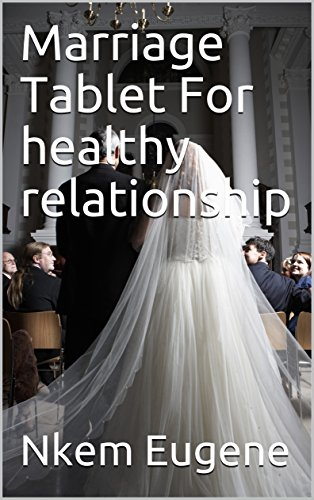 tablet marriage Marriage Tablet For healthy relationship (English Edition)