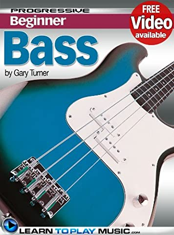 Bass Guitar Lessons for Beginners: Teach Yourself How to Play Bass Guitar (Free Video Available) (Progressive
