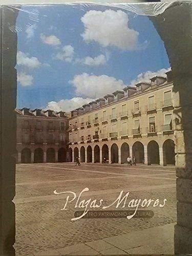 Nuestro patrimonio: plazas mayores