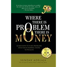 Wherever  There is a Problem,  There is Money (English Edition)