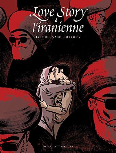 Love Story à L'Iranienne - Prix franceinfo de la BD d'actualité 2017