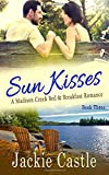 Sun Kisses (Madison Creek Bed & Breakfast, Band 3)