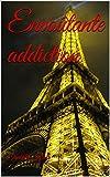 Envoûtante addiction (French Edition)