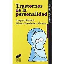 Trastornos de la personalidad (Psicología clínica. Guías de intervención)