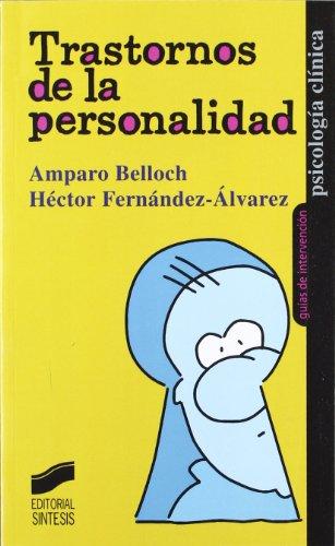 Trastornos de la personalidad (Psicología clínica. Guías de intervención) por Amparo Belloch