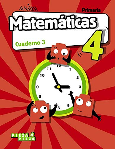 Matemáticas 4. Cuaderno 3. (Pieza a Pieza)