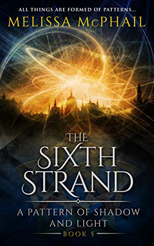 Strand-systeme (The Sixth Strand (A Pattern of Shadow & Light Book 5) (English Edition))