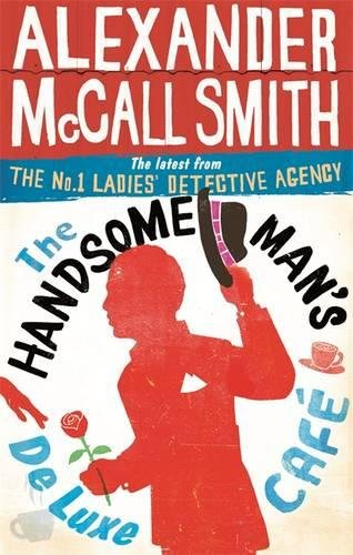 the-handsome-mans-de-luxe-cafe-format-b-no-1-ladies-detective-agency