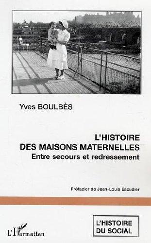 L'histoire des maisons maternelles : Entre secours et redressement : L'exemple du dpartement de l'Aude
