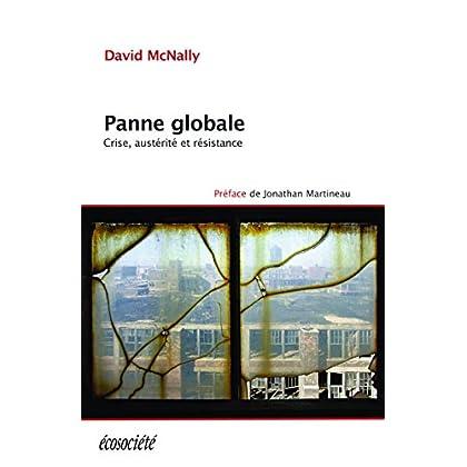 Panne globale: crise, austérité et résistance