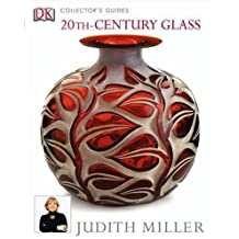 20th-Century Glass (Collector's Guides) by Judith Miller (2004-10-07)